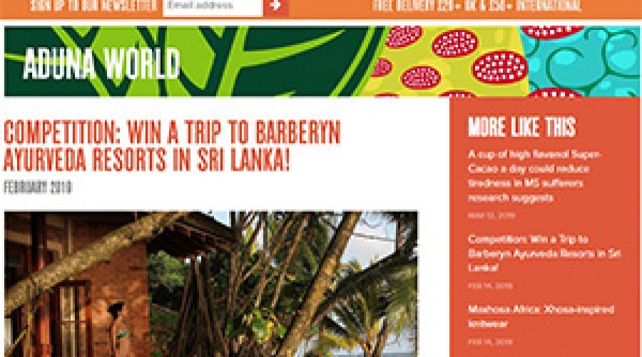 ADUNA: February 2019 Win a Trip to Barberyn Ayurveda Resorts in Sri Lanka