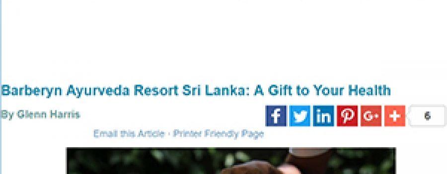 Splash Magazine: Barberyn Ayurveda Resort, Sri Lanka: A gift to your healt