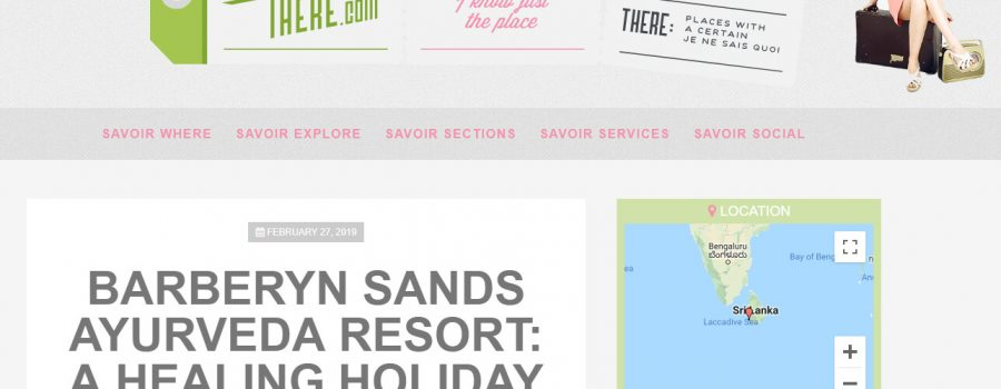 Savoir There: February 2019 Barberyn Sands Ayurveda Resort, A Healing Holiday on Paradise Island