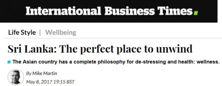 International Business Times: May 2017 Sri Lanka, the perfect place to unwind