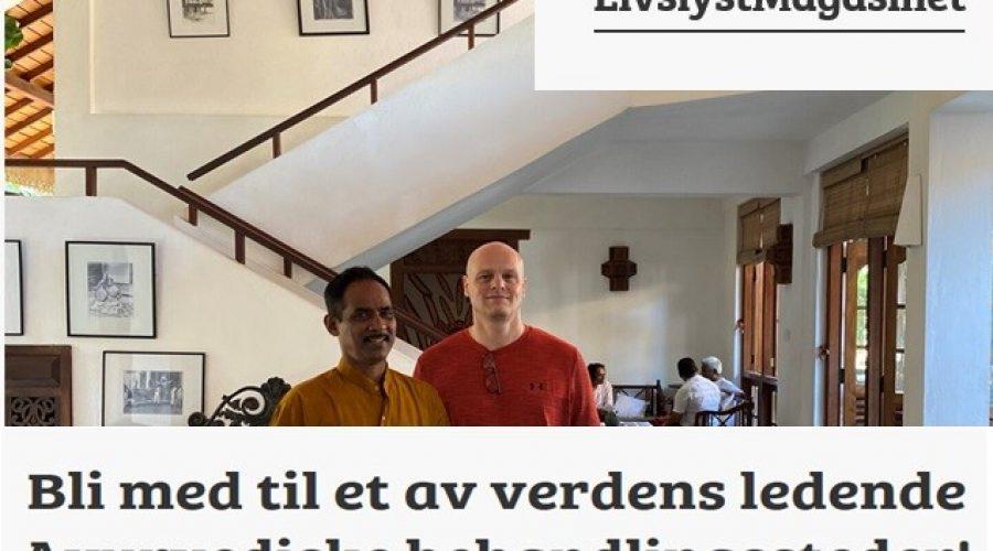 Livslyst Magasinet (Norwegian) : April 2020 Bli med til et av verdens ledende Ayurvediske behandlingssteder